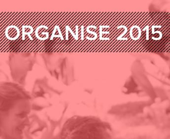 Organise 2015