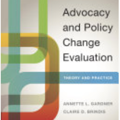 Advocacy and policy change evaluation: Theory and practice (book)