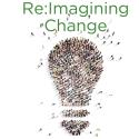 reimagining change