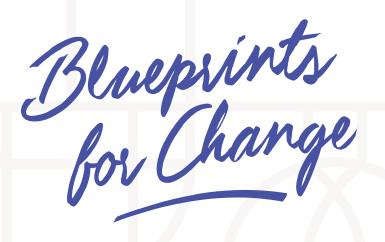 blueprints for change